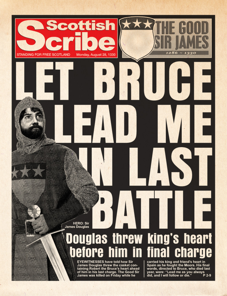 1330AD: Let Bruce Lead me in Last Battle